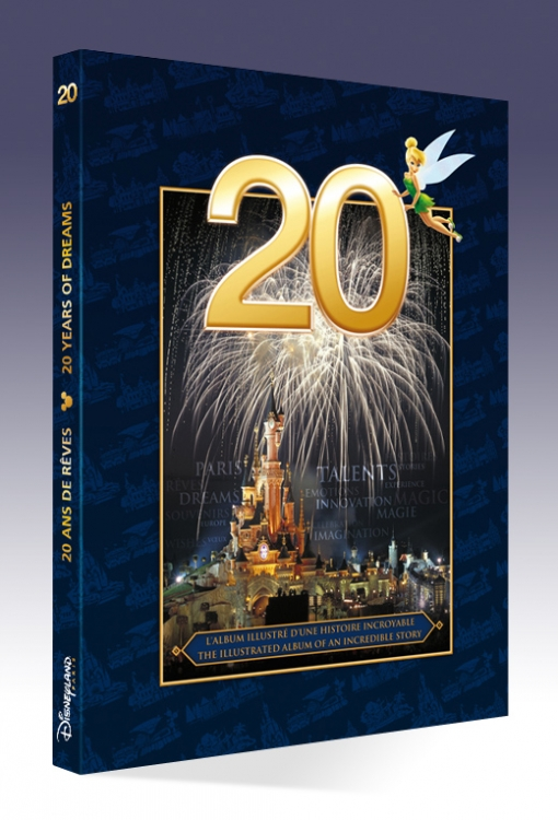 Titash : Disneyland Paris : 20 Ans de Reves / 20 Years of Dreams